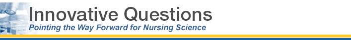 Innovative Questions - Pointing the Way Forward for Nursing Science