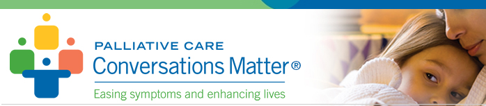 Banner for the Palliative Care: Conversations Matter Campaign