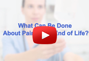 What Can Be Done About Pain at End of Life