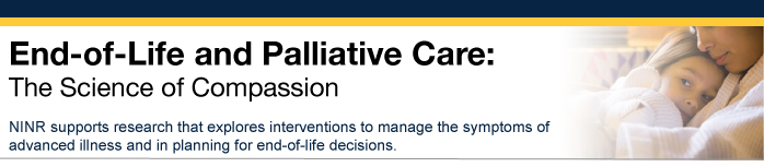 End of Life and Palliative Care: The Science of Compassion