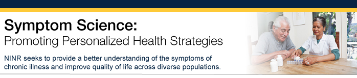 Symptom Science: Promoting Personalized Health Strategies